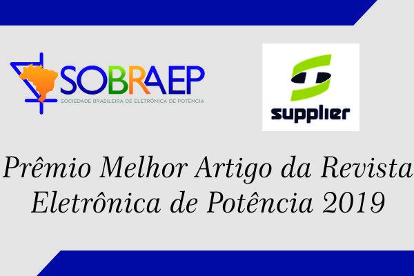 Prêmio SOBRAEP de Melhor Artigo da Revista Eletrônica de Potência – Edição 2019
